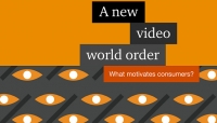 A new video world order- What motivates consumers?